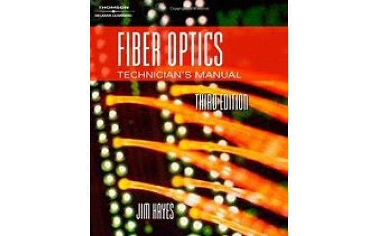Fiber Optics Technician's Manual 3rd Edition