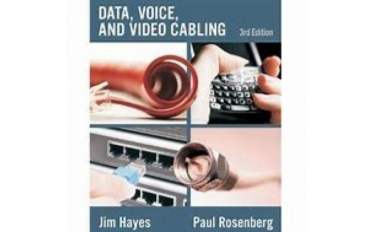 Data, Voice & Video Cabling 3rd Edition