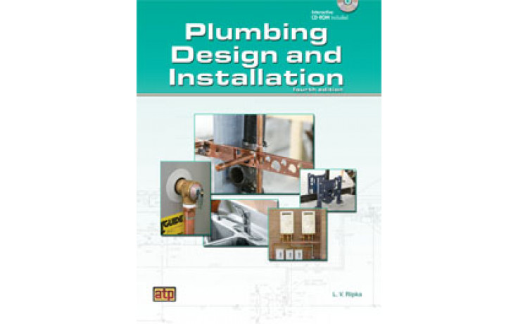 Plumbing Design and Installation 4th Edition 2012