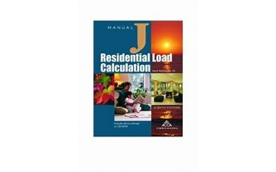 Manual J- Residential Load Calculations, 8th Edition, 2006