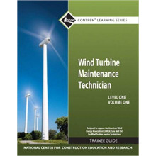 Wind Turbine Maintenance Level 1 Volume 1 Trainee Guide
