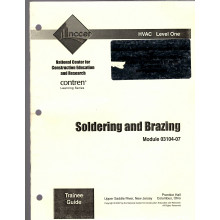 Soldering and Brazing Trainee Guide