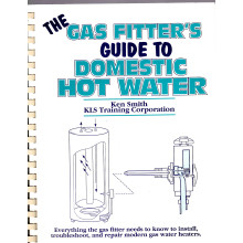 The Gas Fitter's Guide to Domestic Hot Water: