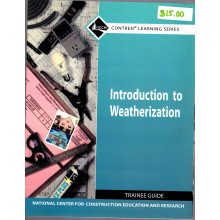 Introduction to Weatherization Trainee Guide: