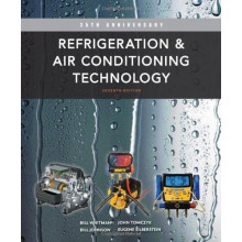 Refrigeration & Air Conditioning Technology 7th Edition (Instructors Edition)